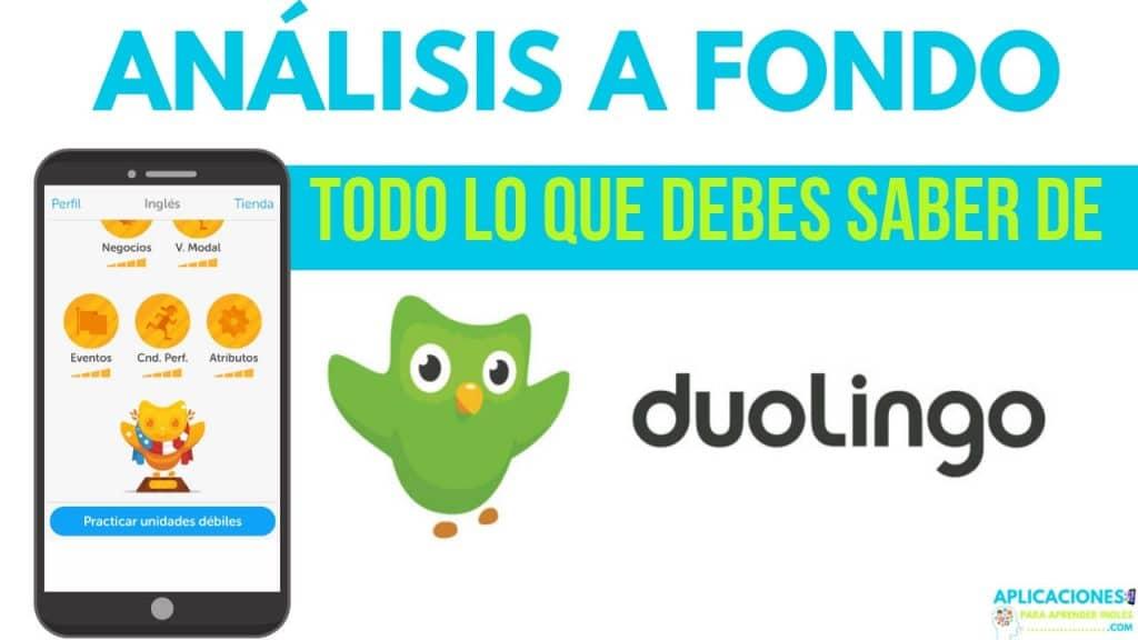 análisis a fondo de la aplicacion Duolingo para aprender idiomas